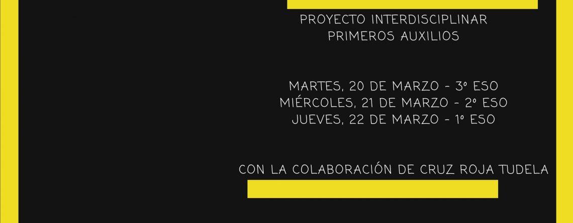Proyecto Interdisciplinar: PRIMEROS AUXILIOS, con CRUZ ROJA TUDELA