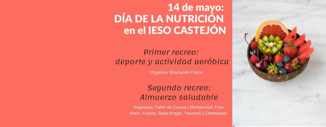 14 de mayo: DÍA DE LA NUTRICIÓN EN EL IESO CASTEJÓN
