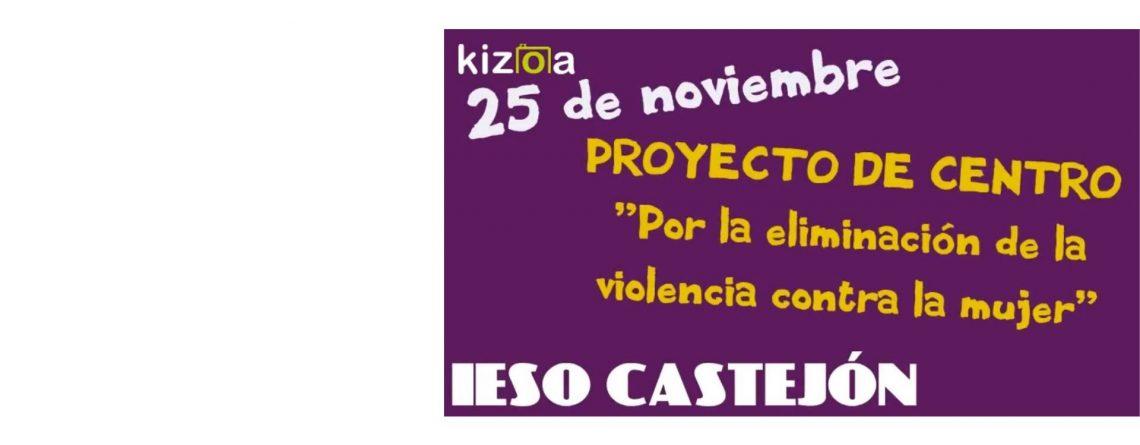 PROYECTO DE CENTRO: «Por la eliminación de la violencia contra la mujer»