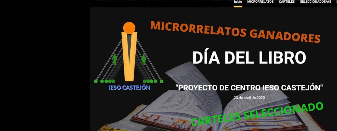 FELIZ DÍA DEL LIBRO. MICRORRELATOS GANADORES. CARTELES SELECCIONADOS