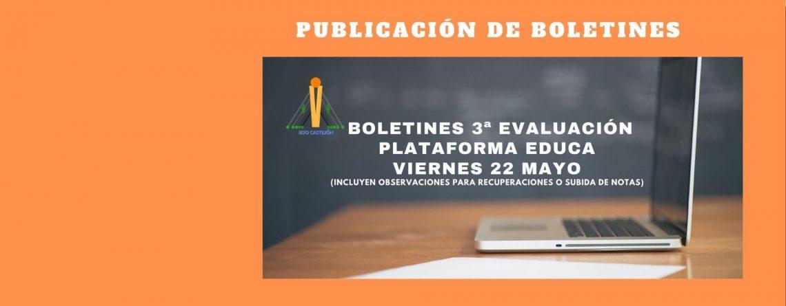 BOLETINES DE NOTAS DE LA 3ª EVALUACIÓN