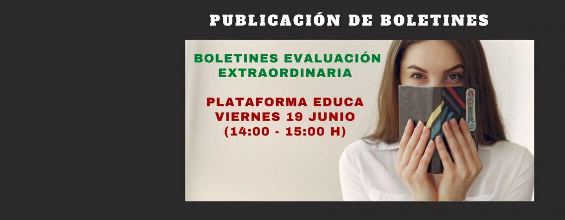 BOLETINES EVALUACIÓN EXTRAORDINARIA