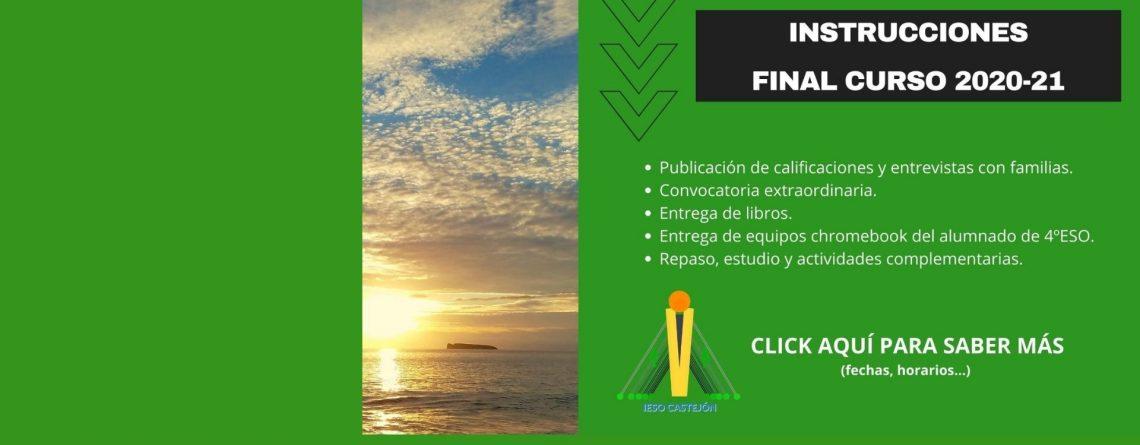 INSTRUCCIONES FINAL DE CURSO 20-21