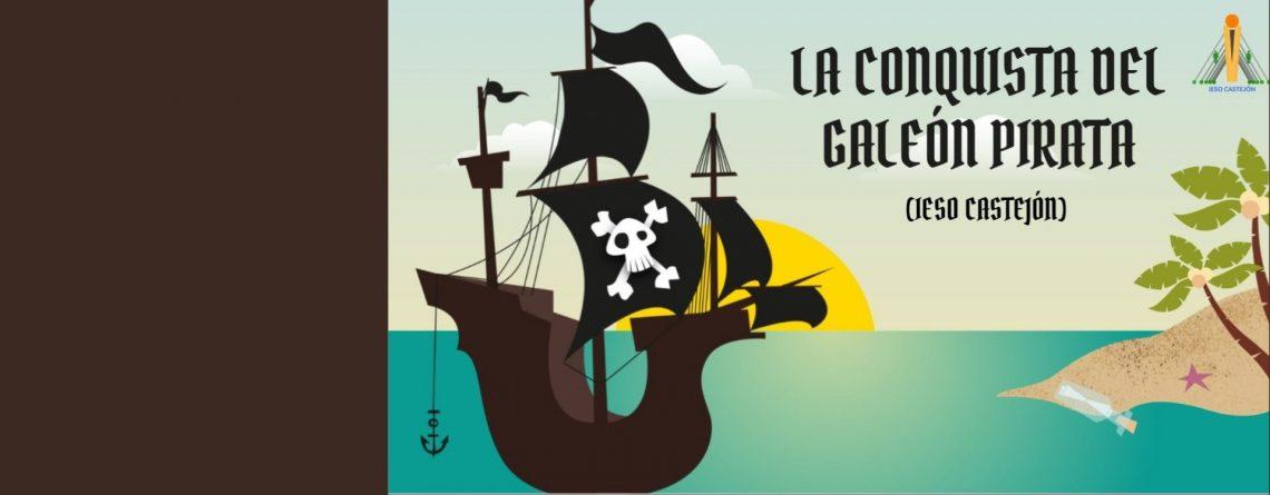 LA CONQUISTA DEL GALEÓN. ACOGIDA DEL ALUMNADO CURSO 21-22